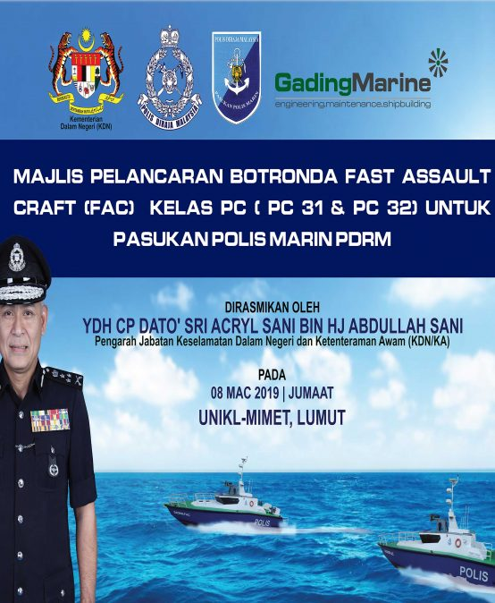 Majlis Pelancaran Bot Ronda FAST ASSAULT CRAFT (FAC) Kelas PC (PC 31 & PC  32) untuk Pasukan Polis Marin PDRM