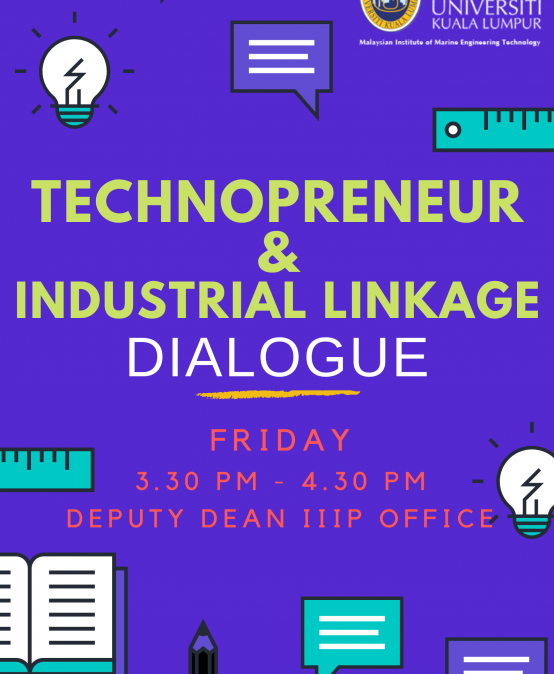 TECHNOPRENEUR & INDUSTRIAL LINKAGES DIALOGUE