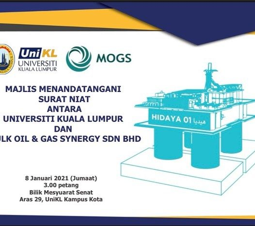Letter of Intent (LoI) Signing Ceremony between UniKL and Mulk Oil & Gas Synergy Sdn Bhd (MOGS)
